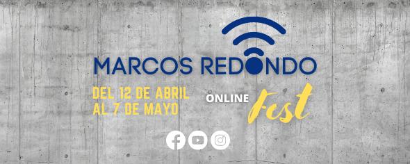 """Marcos Redondo"" ONLINE Fest"